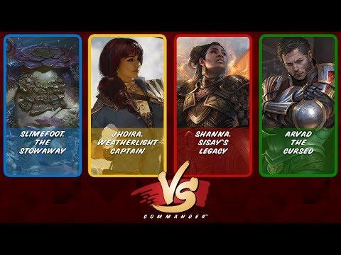 Commander VS S11E8: Slimefoot vs Jhoira vs Shanna vs Arvad