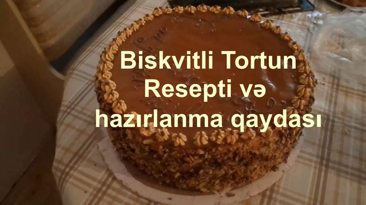 Biskivit Tortunun Hazirlanma Qaydasi Və Resepti Mətbəx