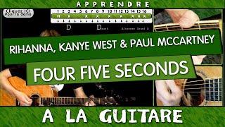Apprendre Four Five Seconds - Rihanna, Kanye West Et Paul McCartney - Tuto Guitare
