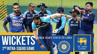 Wickets | Team India's 2nd Intra Squad Game | India tour of Sri Lanka