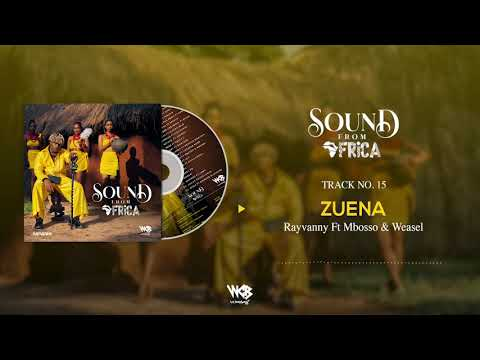 Rayvanny Ft Mbosso & Weasel - Zuena (Official Audio)