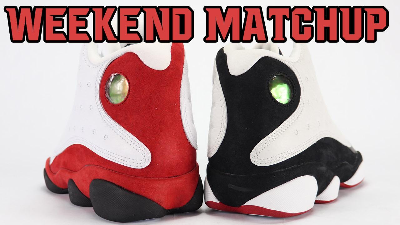 huge discount 8ebb5 8db5a Air Jordan 13 Chicago vs Air Jordan 13 He Got Game | Weekend Matchup