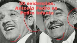 30 evidencias del porque Antonio Pedro fue Pedro Infante