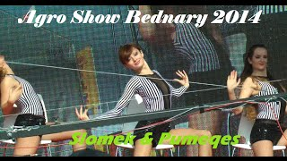 Slomek & Pumeqes-Agro Show Bednary 2014
