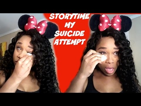 STORYTIME: MY SUICIDE ATTEMPT