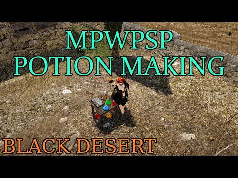 Black Desert - MP/WP/SP Potion Making Guide