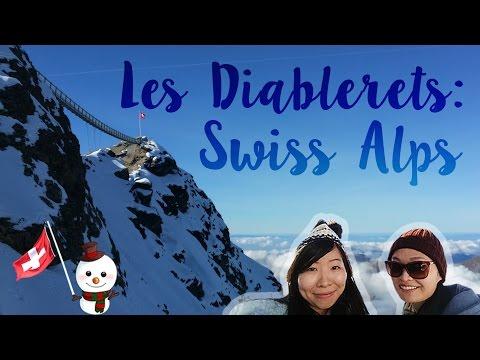 LES DIABLERETS: SWISS ALPS | Places to Go in Lake Geneva Region - Switzerland & France Part 2