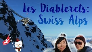LES DIABLERETS: SWISS ALPS | Places to Go in Lake Geneva Region - Switzerland & France Part 2