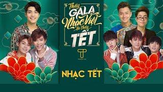 NHẠC TẾT HOT 2020 - Đón Xuân Tuyệt Vời - Noo Phước Thịnh, Ngô Kiến Huy, Bùi Anh Tuấn,UNI5 | Playlist