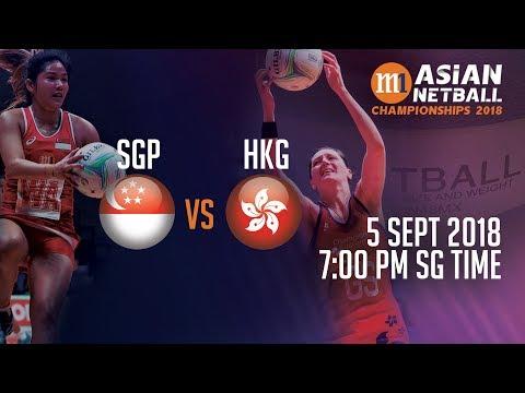 🔴 Singapore 🇸🇬 vs 🇭🇰 Hong Kong | Asian Netball Championship 2018