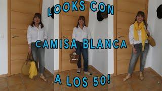 LOOKS CON CAMISA BLANCA A LOS 50!