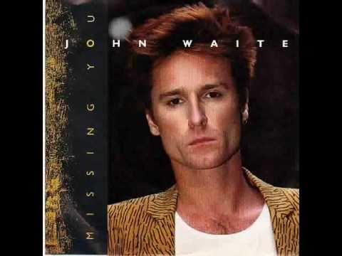 John Waite - Missing You - Acoustic Version