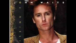 John Waite - Missing You - Acoustic Version
