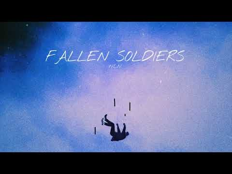 DOWNLOAD NLN – FALLEN SOLDIERS (Official Audio) Mp3 song