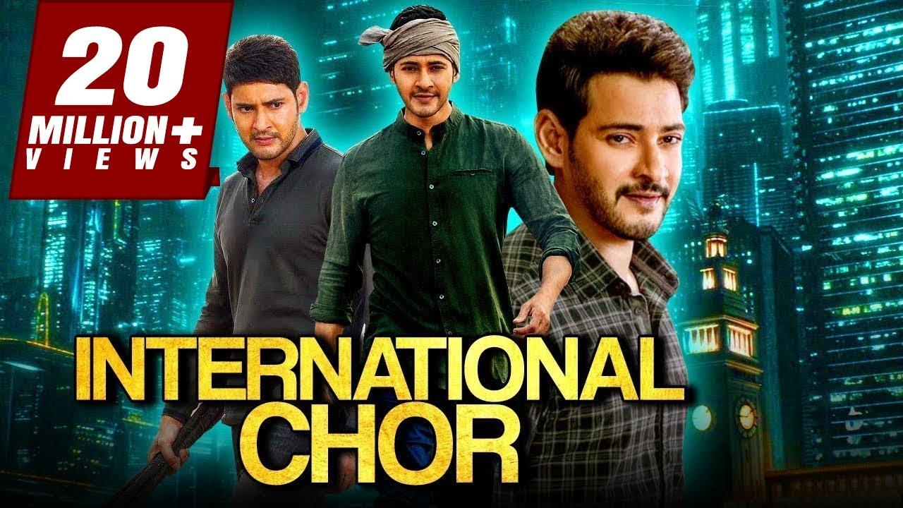 International Chor 2019 Telugu Hindi Dubbed Full Movie   Mahesh Babu, Bipasha Basu, Lisa Ray