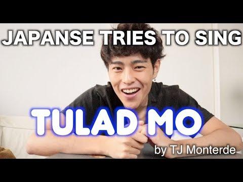 JAPANESE TRIES TO SING TULAD MO!!!( TJ MONTERDE)
