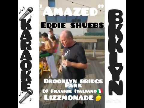 "Eddie singing Lonestar's ""Amazed"" at Brooklyn Bridge Park Karaoke with DJ Frankie Italiano"