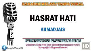 Ahamd Jais - Hasrat Hati | Karaoke | Tanpa Vokal | Minus One | Lirik Video HD