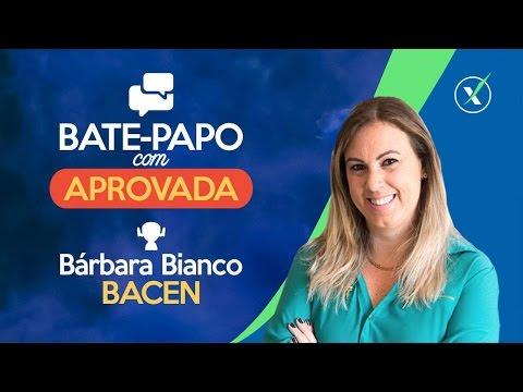 APROVADA no Banco Central: Bárbara Bianco