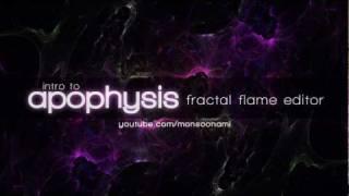 Intro to Apophysis Tutorial Part 1