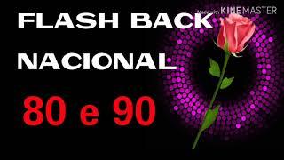Flash Back Nacional anos 80 e 90. Grandes sucessos