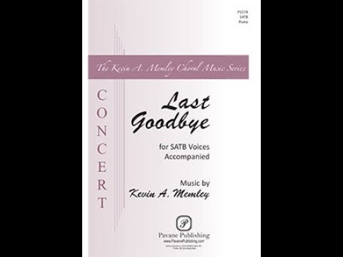 Last Goodbye - by Kevin A. Memley
