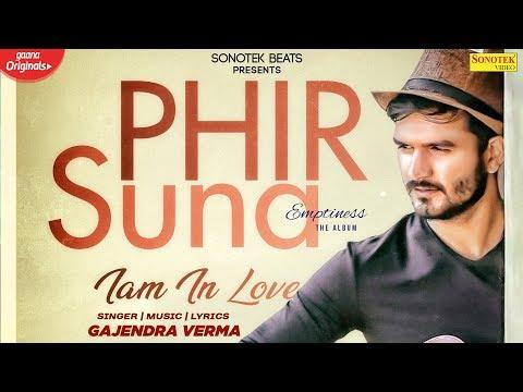 Phir Suna (Full Song) | Gajendra Verma | Emptiness | New Hindi Song 2020