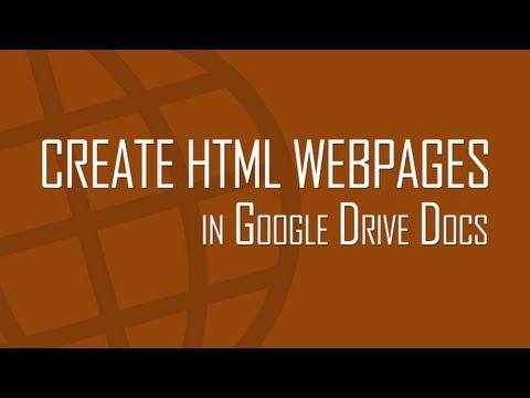 Make HTML webpages online in Google Drive Docs