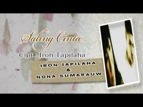 Iron Tapilaha & Nona Sumarauw - SALING CINTA