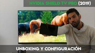 Nvidia Shield TV Pro: unboxing y primeros pasos (configuración )