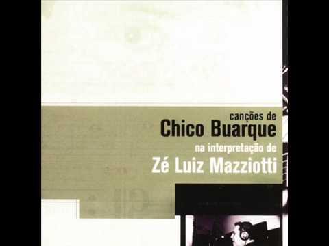 Zé Luiz Mazziotti | Canções de Chico Buarque (Álbum Completo 2004) [Full Album]