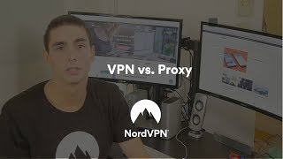 VPN Vs Proxy: Which To Choose?   NordVPN
