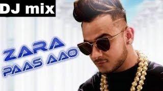 Zara Paas Aao । Hard dj mix song।।