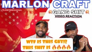 WHO TF IS MARLON CRAFT ?? | MARLON CRAFT x G@NG $H!T | REACTION | PLANET BREAKDOWN
