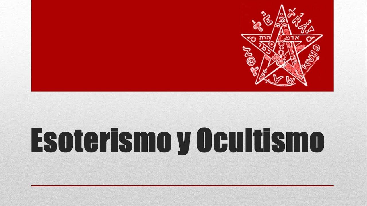 Esoterismo y Ocultismo