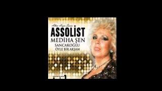 Mediha Şen Sancakoğlu Öyle Bir Akşam Albüm Full Albüm