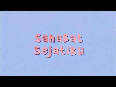 Soulvibe Sahabat Sejati Lyric Video Youtube