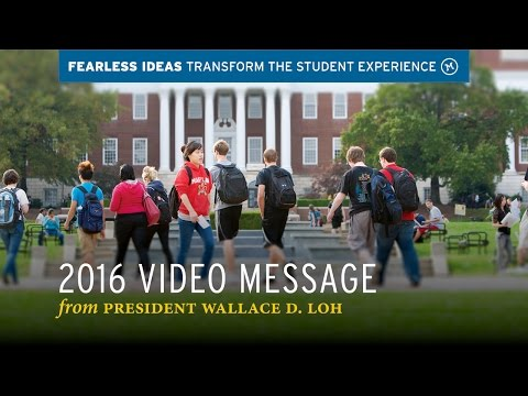 President Loh: Transform the Student Experience