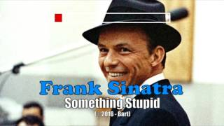 Frank Sinatra - Something Stupid (Karaoke)