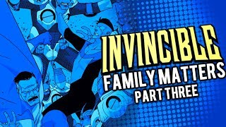 INVASION! | Invincible: Family Matters | Part Three | Issue #3 - Motion Comic