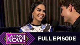 Natti Natasha, Darell & More - Full Episode | Latinx Now! | E!…