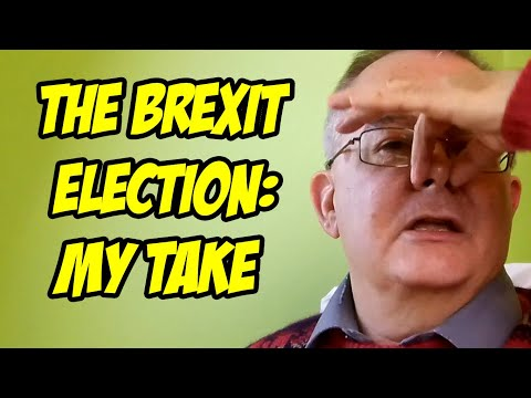 My Take On The 2019 Brexit Election Results