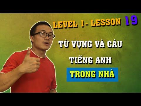Level 1 - Bài 19:  Từ vựng và câu tiếng anh trong nhà - Bộ English In Your House Sentences