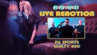 🔥 PA SPORTS - Guilty 400 ► eve's Live Reaction #ANALYSEspecial