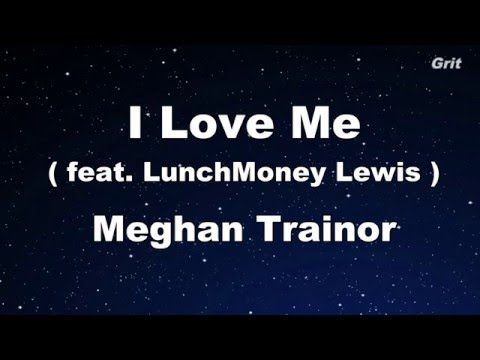 I Love Me - Meghan Trainor Karaoke 【No Guide Melody】 Instrumental