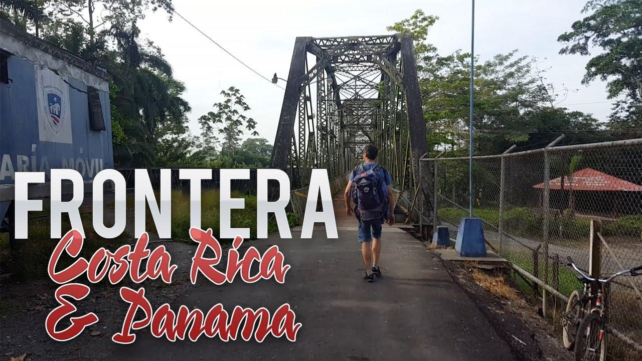CRUZANDO LA FRONTERA DE COSTA RICA Y PANAMÁ