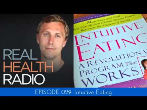 Real Health Radio 029: Intuitive Eating