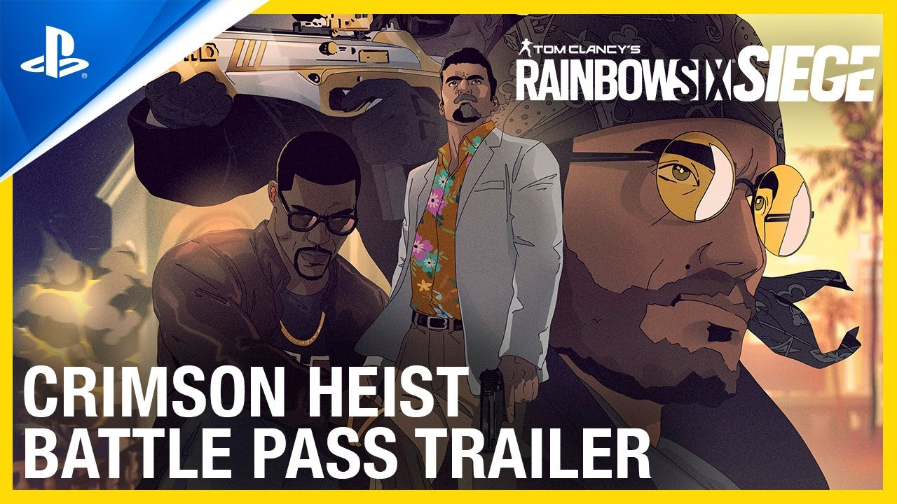 Rainbow Six Siege - Crimson Heist Battle Pass Trailer