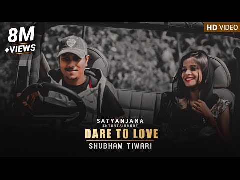 Dare To Love By Shubham Tiwari