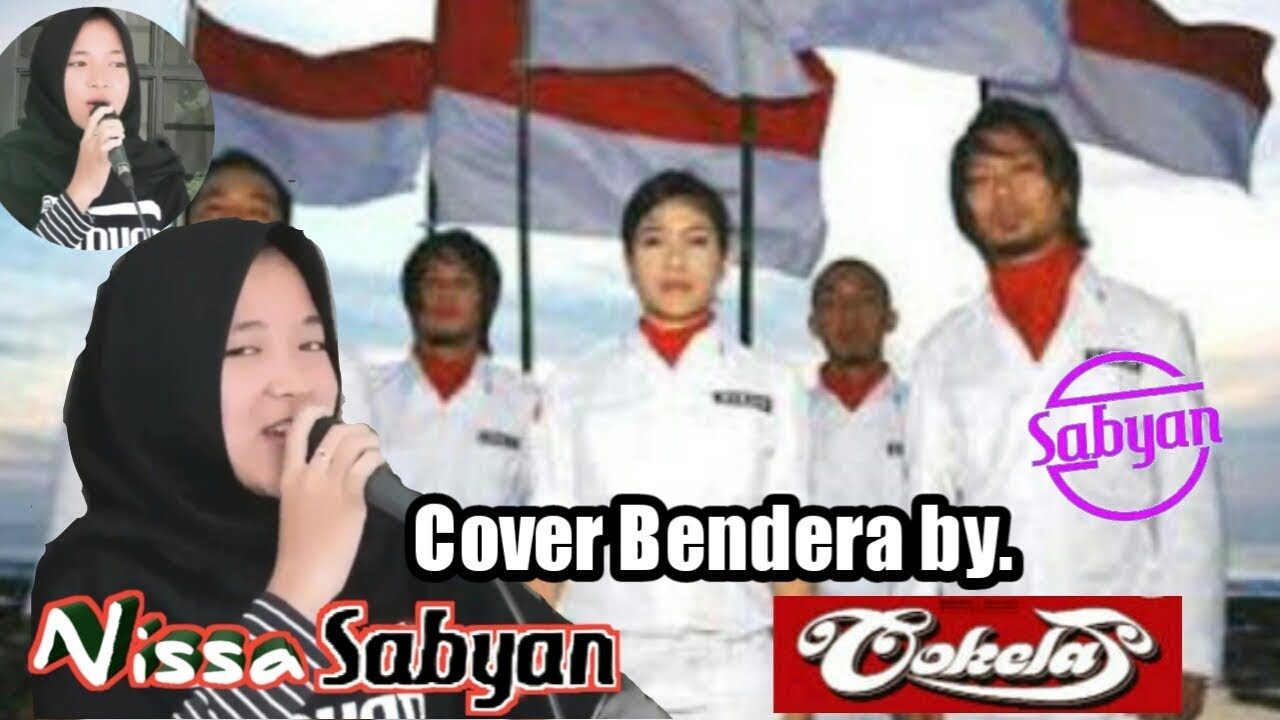 Nissa sabyan Cover Bendera by Cokelat HD